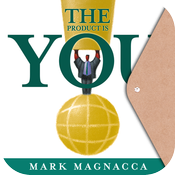 The Product is You by Mark Magnacca